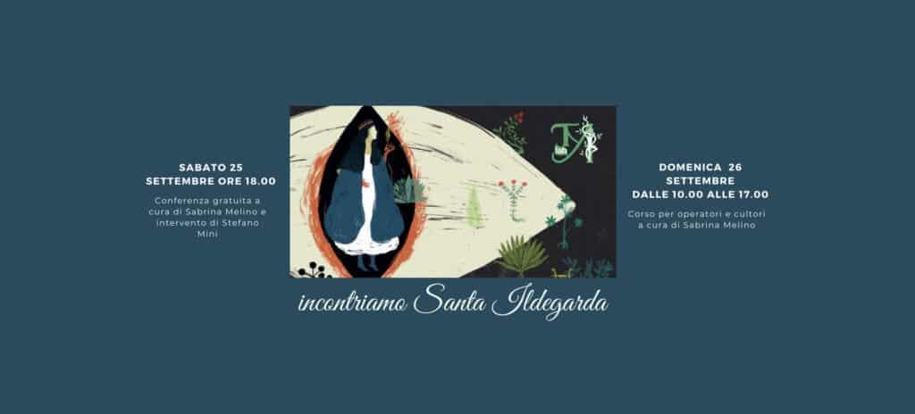 Thesaura Naturae Eventi Incontriamo Ildegarda Parma 25 26 Settembre 2021